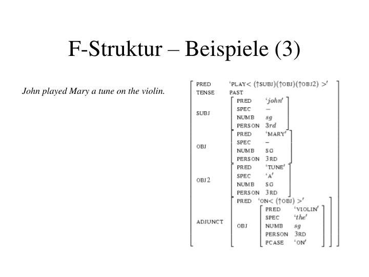 F-Struktur – Beispiele (3)