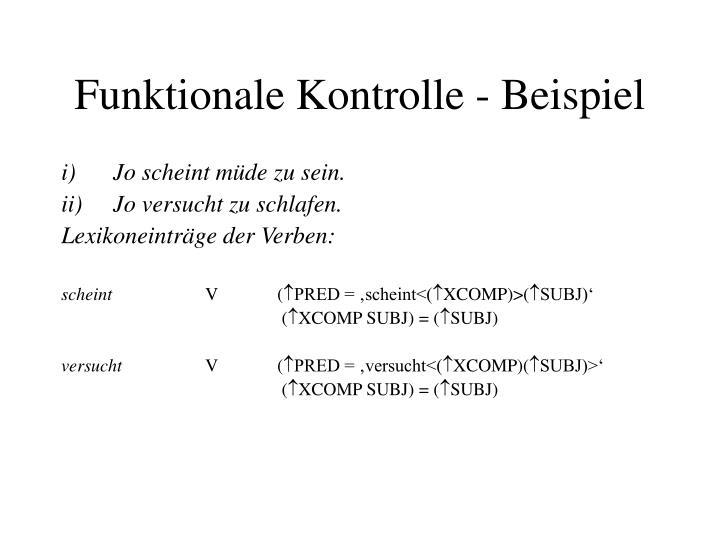 Funktionale Kontrolle - Beispiel