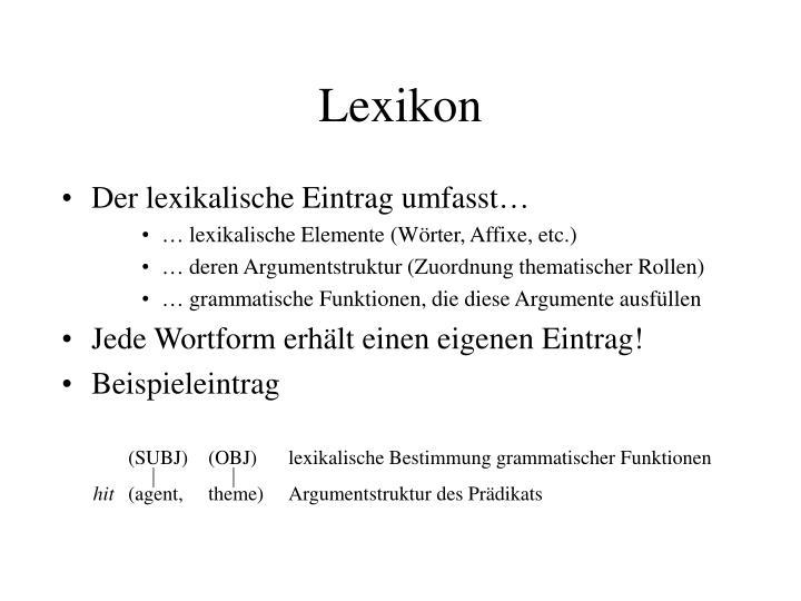 (SUBJ)(OBJ)lexikalische Bestimmung grammatischer Funktionen
