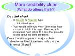 more credibility clues what do others think