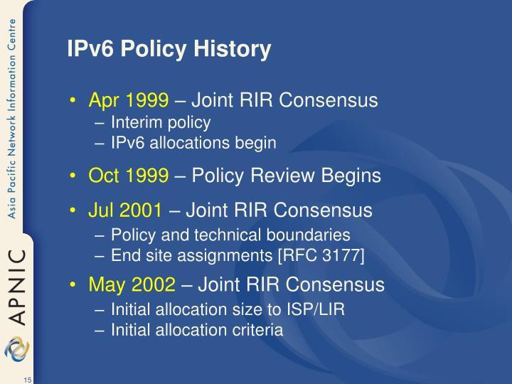 IPv6 Policy History