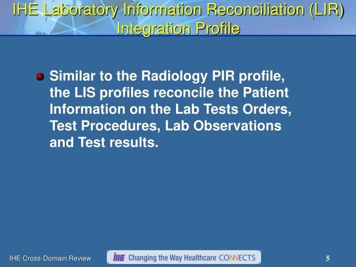 IHE Laboratory Information Reconciliation (LIR) Integration Profile