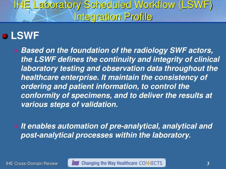 Ihe laboratory scheduled workflow lswf integration profile