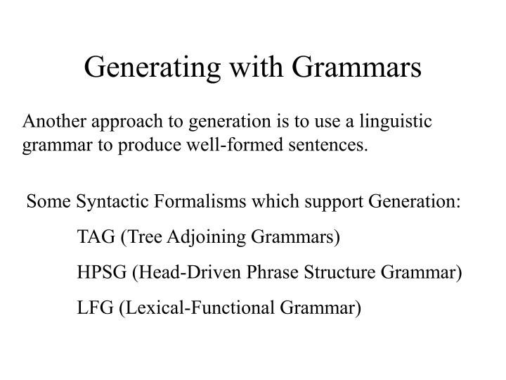 Generating with Grammars