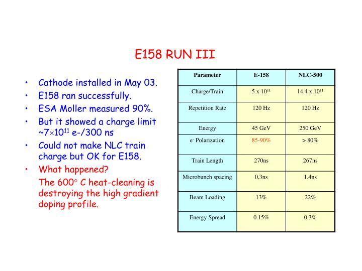 E158 RUN III