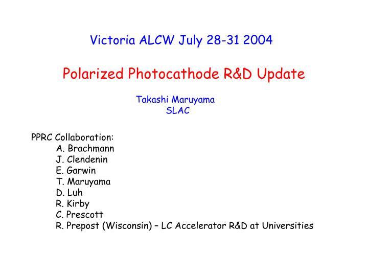Polarized Photocathode R&D Update