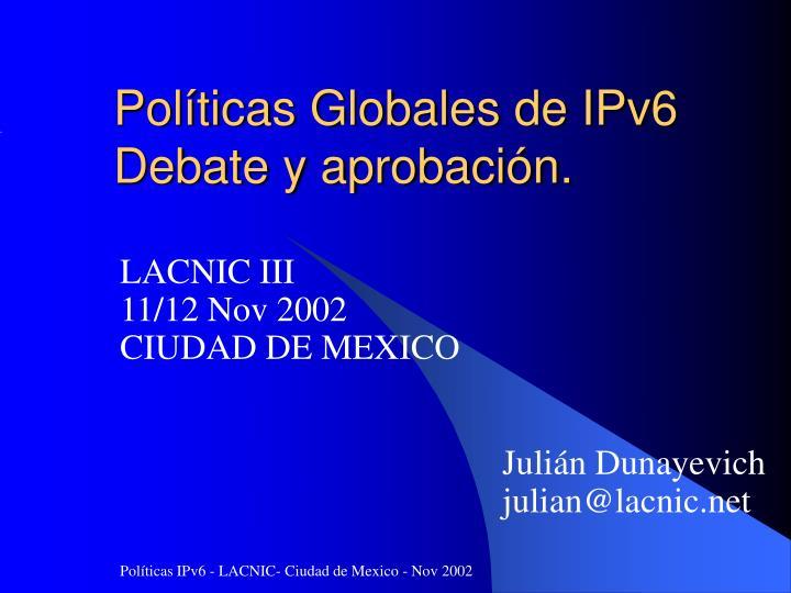 Políticas Globales de IPv6