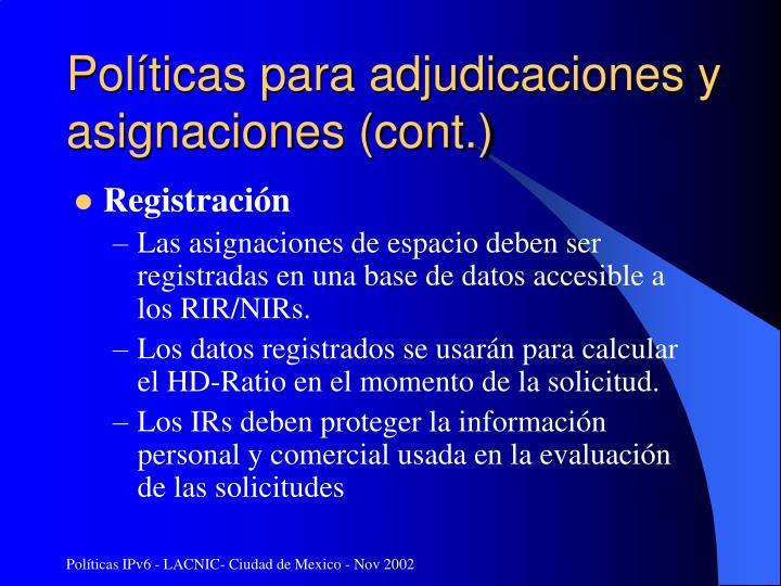 Políticas para adjudicaciones y asignaciones (cont.)