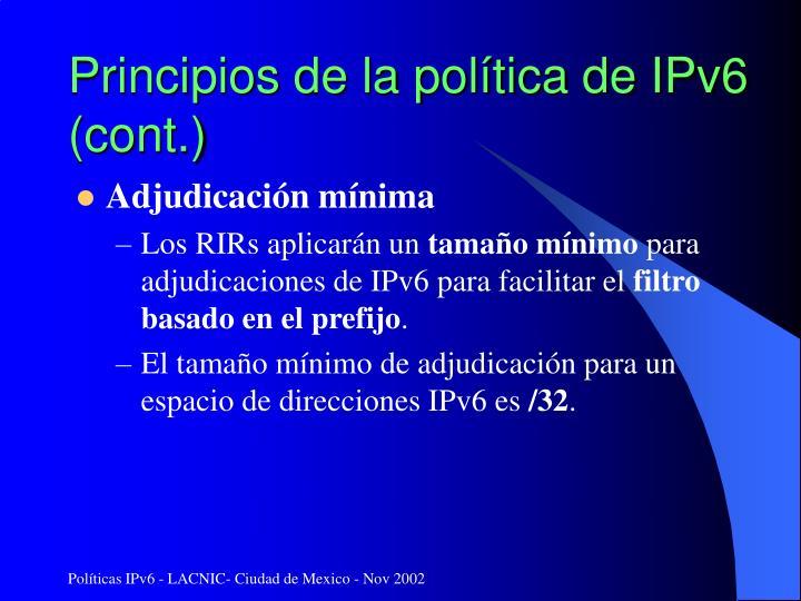 Principios de la política de IPv6 (cont.)