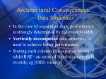 architectural consequences data structures