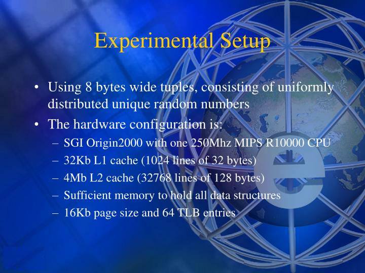 Using 8 bytes wide tuples, consisting of uniformly distributed unique random numbers
