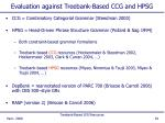 evaluation against treebank based ccg and hpsg