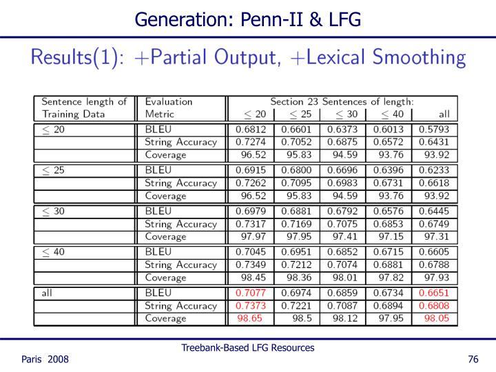 Generation: Penn-II & LFG