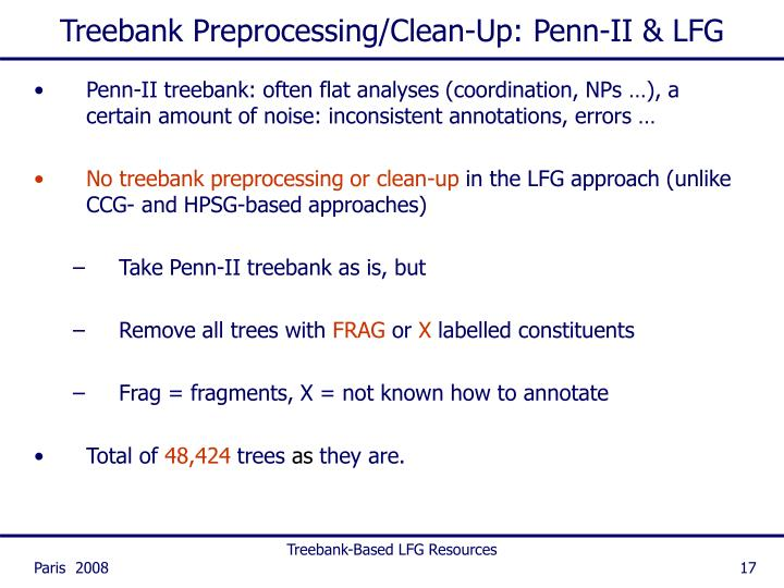 Treebank Preprocessing/Clean-Up: Penn-II & LFG