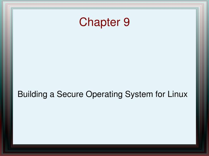 Building a secure operating system for linux