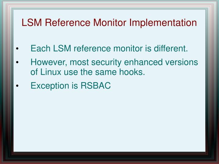 LSM Reference Monitor Implementation
