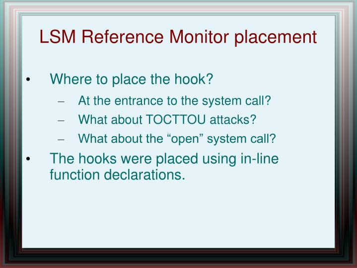 LSM Reference Monitor placement