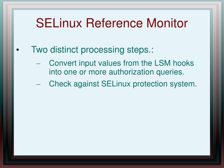 SELinux Reference Monitor
