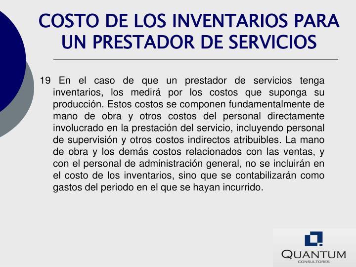 COSTO DE LOS INVENTARIOS PARA UN PRESTADOR DE SERVICIOS