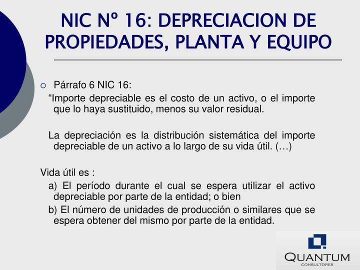 NIC Nº 16: DEPRECIACION DE PROPIEDADES, PLANTA Y EQUIPO