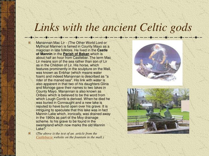 Links with the ancient Celtic gods