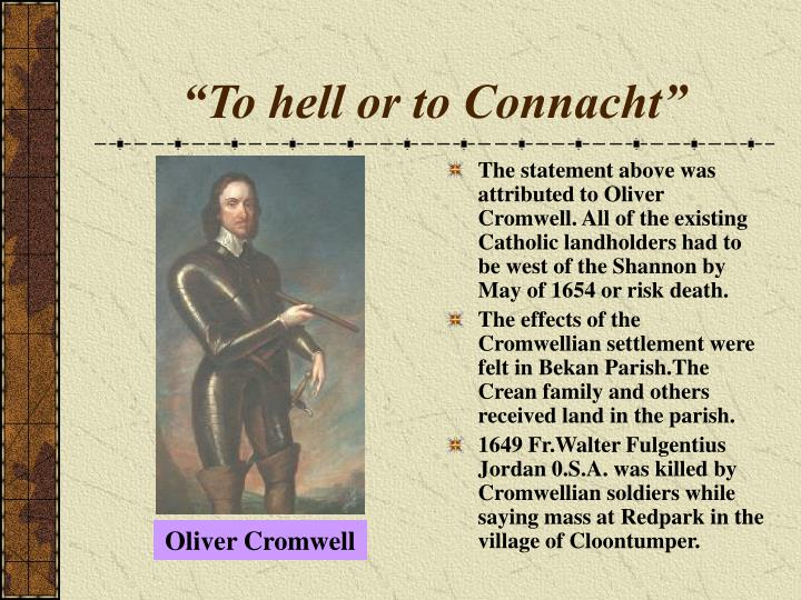 """To hell or to Connacht"""