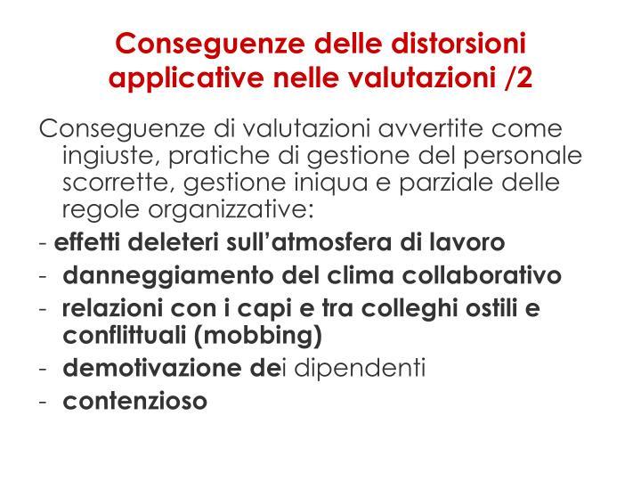 Conseguenze delle distorsioni applicative nelle valutazioni /2