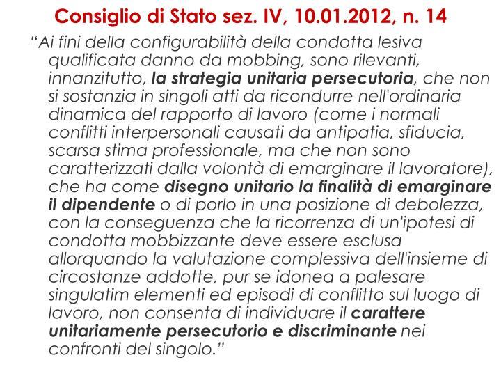 Consiglio di Stato sez. IV,10.01.2012, n. 14