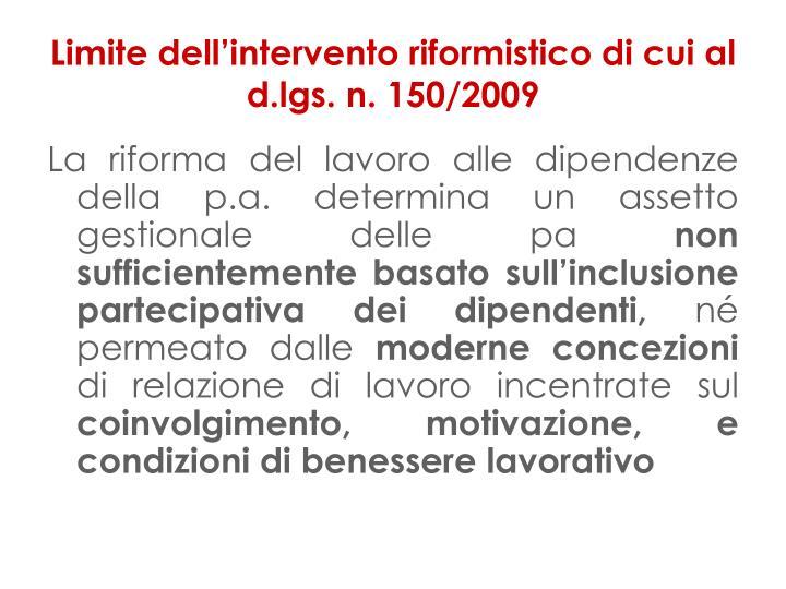 Limite dell'intervento riformistico di cui al d.lgs. n. 150/2009