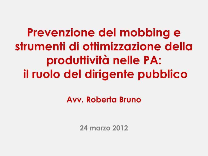 Prevenzione del mobbing e strumenti di ottimizzazione della produttività nelle PA: