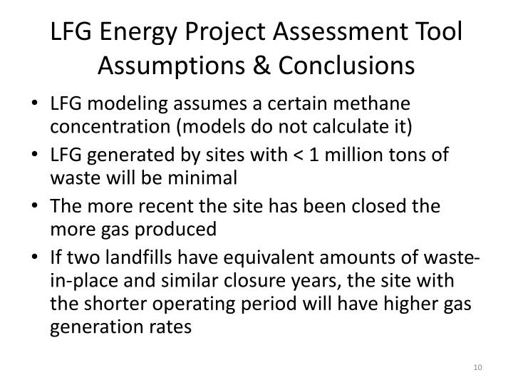 LFG Energy Project Assessment Tool Assumptions & Conclusions