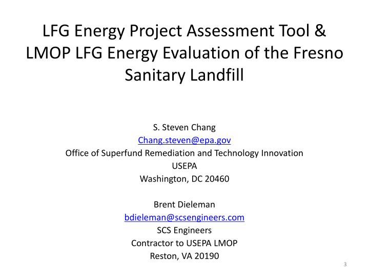 LFG Energy Project Assessment Tool & LMOP LFG Energy Evaluation of the Fresno Sanitary Landfill