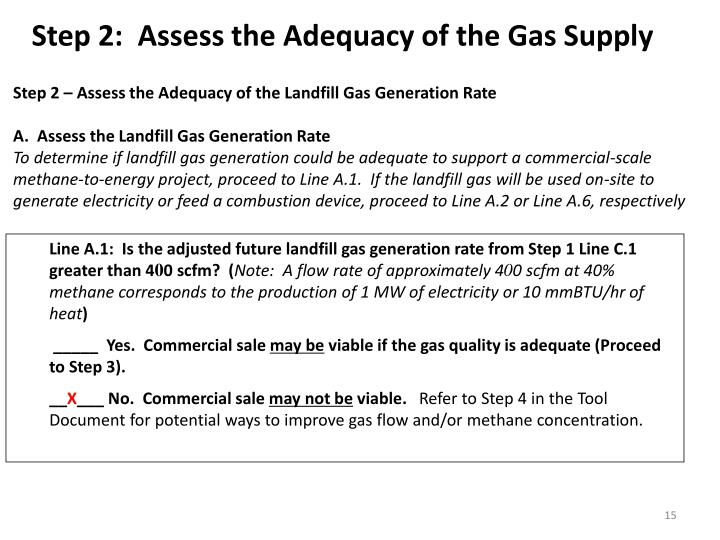 Step 2:  Assess the Adequacy of the Gas Supply