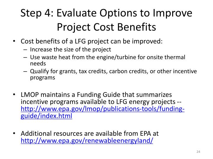 Step 4: Evaluate Options to Improve Project Cost Benefits
