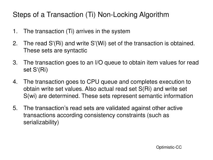 Steps of a Transaction (Ti) Non-Locking Algorithm