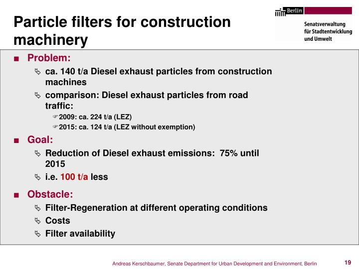 Particle filters for construction machinery