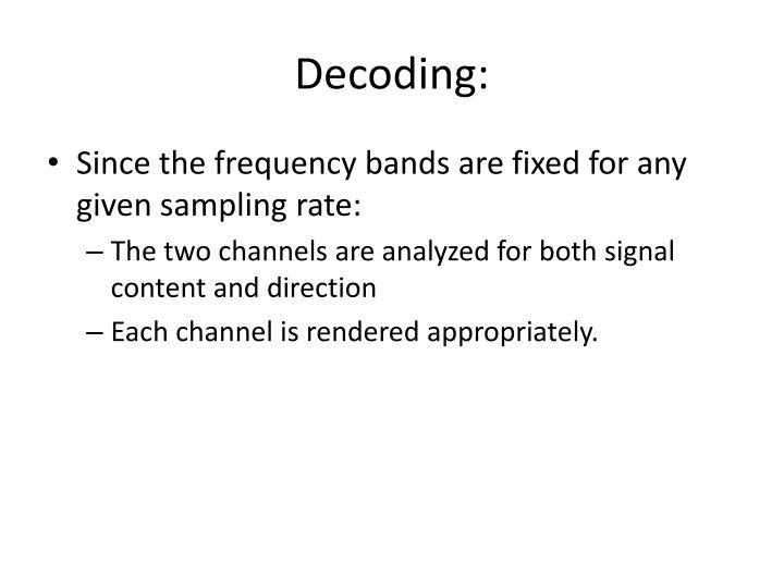 Decoding: