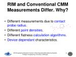 rim and conventional cmm measurements differ why