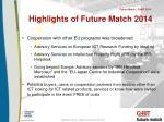 highlights of future match 2014