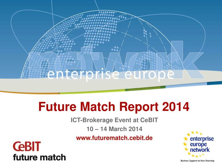Future Match Report 2014
