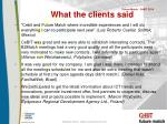 what the clients said