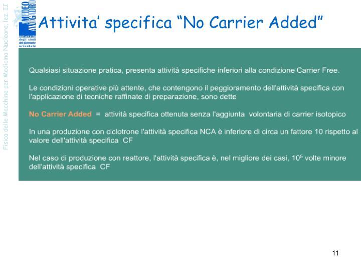 "Attivita' specifica ""No Carrier Added"""