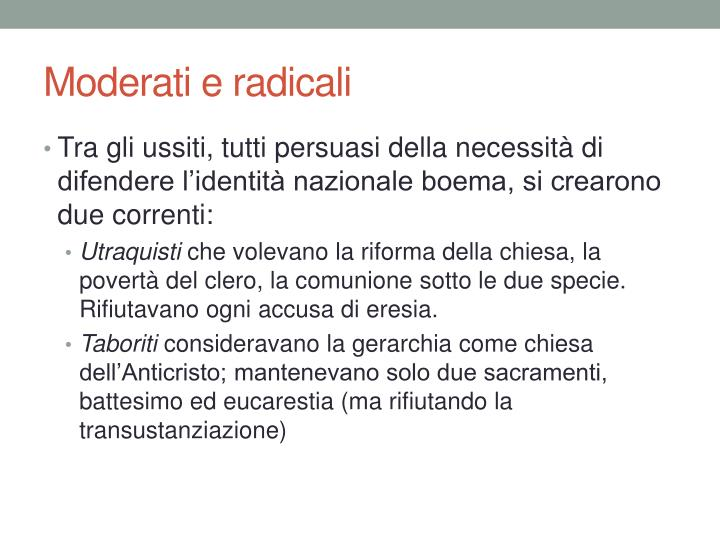 Moderati e radicali