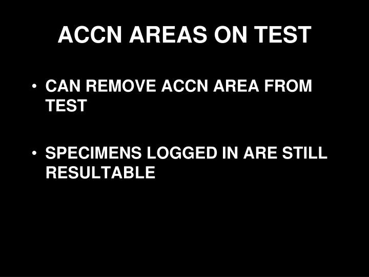 ACCN AREAS ON TEST