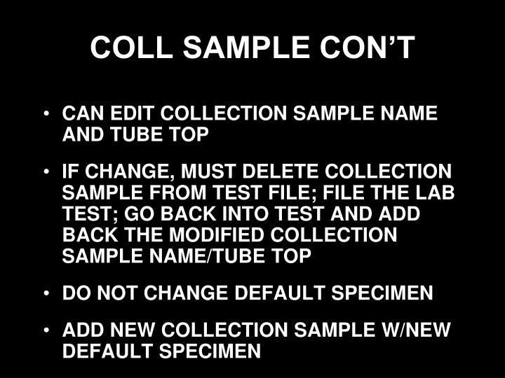 COLL SAMPLE CON'T