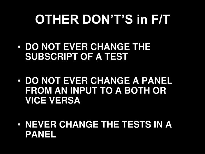 OTHER DON'T'S in F/T