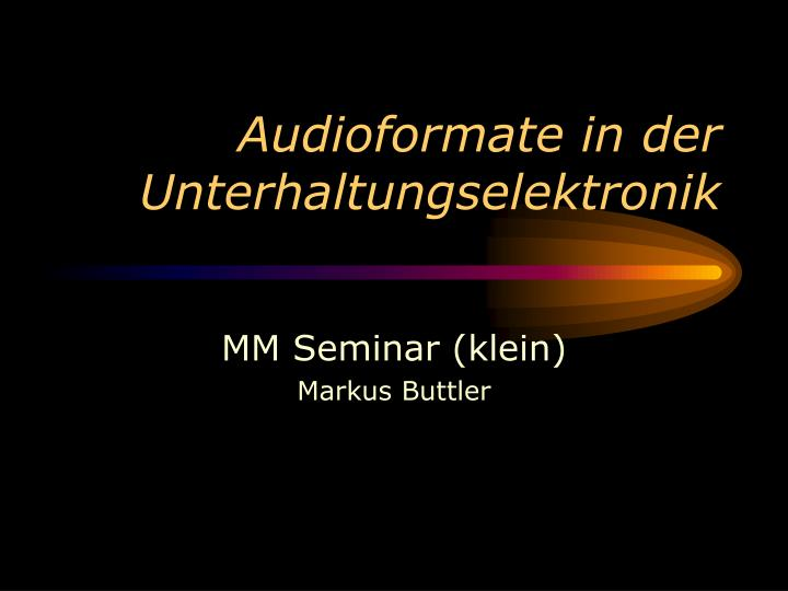 audioformate in der unterhaltungselektronik