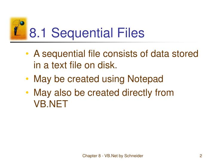 8 1 sequential files