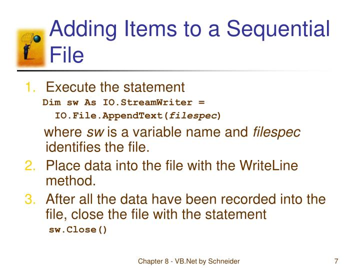 Adding Items to a Sequential File