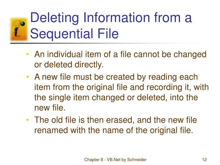 Deleting Information from a Sequential File